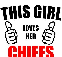 THIS GIRL LOVES HER CHIEFS by Divertions