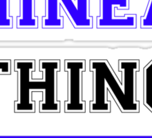 It's a PHINEAS thing, you wouldn't understand !! Sticker