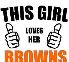 THIS GIRL LOVES HER BROWNS by Divertions