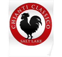 Black Rooster Salt Lake City Chianti Classico  Poster