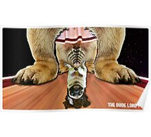 the dude lord pug Poster