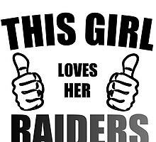 THIS GIRL LOVES HER RAIDERS by Divertions