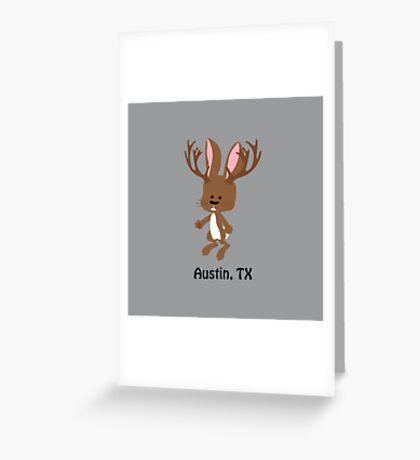 Cute Jackalope -  Austin, Texas Greeting Card
