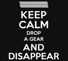 Funny 'Keep Calm, Drop a Gear and Disappear' Drag Racing T-Shirt by Albany Retro