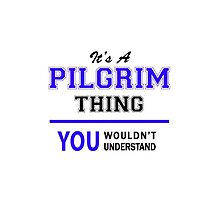 It's a PILGRIM thing, you wouldn't understand !! by thestarmaker