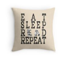 Eat Sleep Read Repeat. Throw Pillow