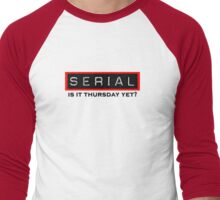 Serial Podcast Men's Baseball ¾ T-Shirt