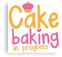Cake baking in progress Canvas Print