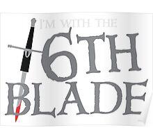 BRIDGE BURNERS I'm with the 6th SIXTH blade ARMY Sigil  Poster