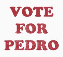 Vote for Pedro by KDGrafx