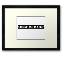 Cheat Activated Framed Print