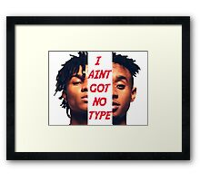 Rae Sremmurd I Aint Got No Type Framed Print