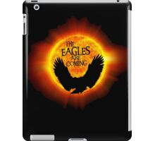 The Eagles Are Coming iPad Case/Skin