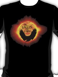The Eagles Are Coming T-Shirt