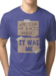 But I need it! Tri-blend T-Shirt
