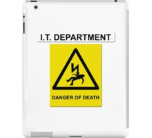 The IT Crowd – IT Department Danger of Death iPad Case/Skin