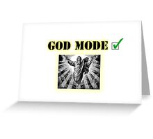 God Mode Greeting Card