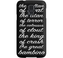 Sandlot - Sultan of Swat White Text Samsung Galaxy Case/Skin