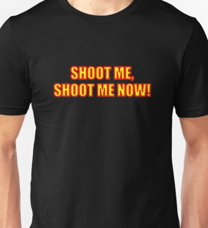 PUT ME OUT OF MY MISERY... T-Shirt