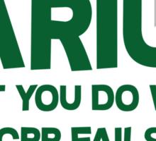 Barium What you do when CPR fails Sticker