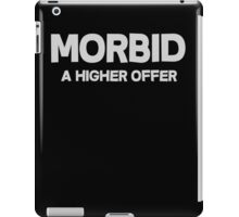 Morbid A higher offer iPad Case/Skin