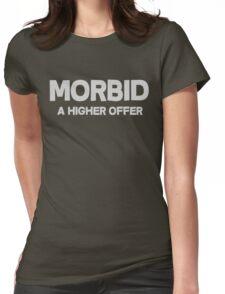 Morbid A higher offer Womens Fitted T-Shirt