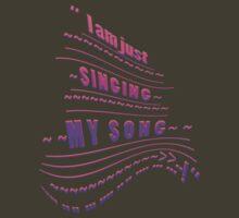 My SONG ~ ~ ~ T-Shirt