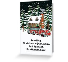 Brother In Law Sending Christmas Greetings Card Greeting Card