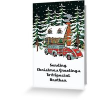 Brother Sending Christmas Greetings Card Greeting Card