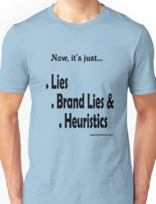 The new lies... Unisex T-Shirt