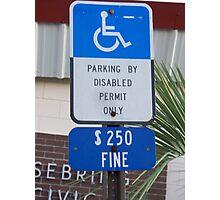 I park here Photographic Print