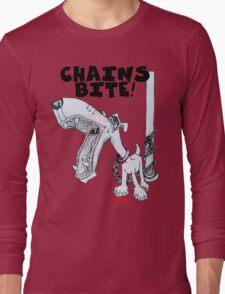 Chains Bite - Dogs Deserve Better Long Sleeve T-Shirt
