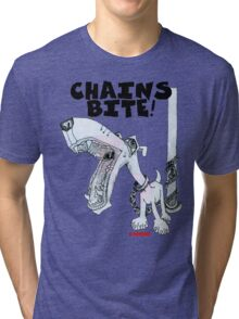 Chains Bite - Dogs Deserve Better Tri-blend T-Shirt