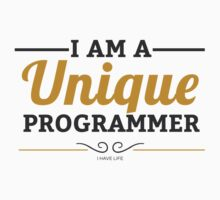 Programmer's T-shirt : I am a unique programmer by dmcloth