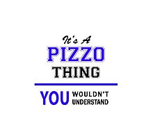 It's a PIZZO thing, you wouldn't understand !! by thestarmaker