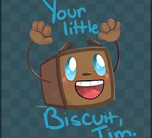 Your Little Biscuit! by CityCatSlack