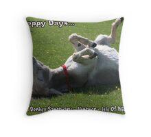 Happy Days.... Throw Pillow