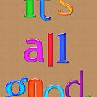 'it's all good' card by thepatternroom