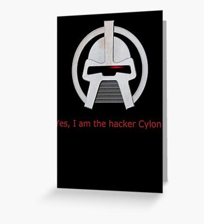 Haxor Cylon Greeting Card
