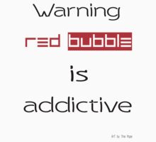 Red Bubble 1  by Love Through The Lens