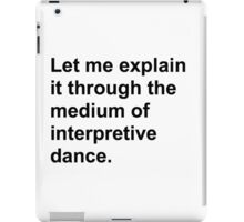 Interpretive dance iPad Case/Skin