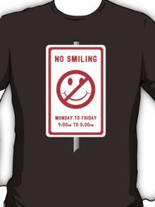 No Smiling T-Shirt
