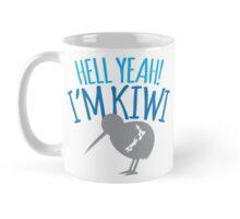 Hell YEAH I'm KIWI Mug