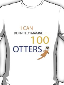 100 Otters T-Shirt