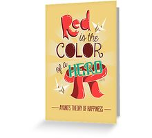 Red is The Color of a Hero Greeting Card