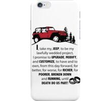 Jeep Wedding Vows iPhone Case/Skin