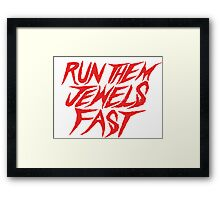 Run the Jewels Run Them Jewels Fast Framed Print
