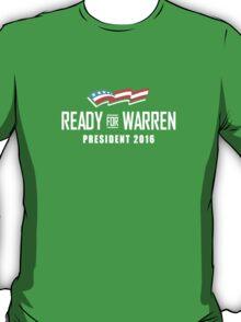 Ready for Warren T-Shirt
