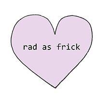 Tumblr Heart - Rad As Frick by piercetheveil