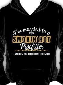 Funny Pipefitter T-shirt T-Shirt
